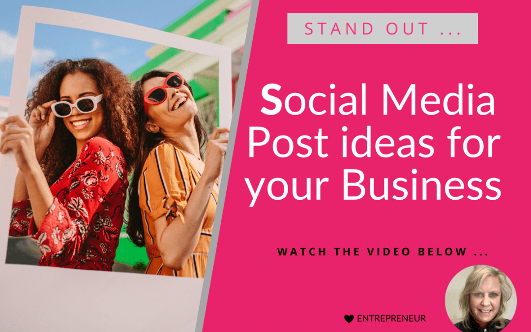 Social Media Post Ideas for your Business